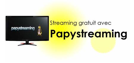 Papy streaming sans créer de compte