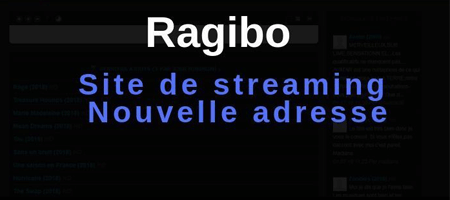 Ragibo streaming change de nom