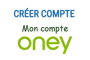 Comment créer un compte Oney