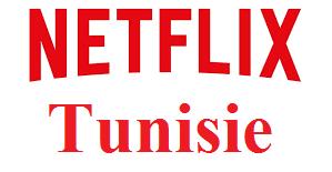abonnement Netflix Tunisie