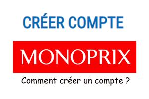 Créer un compte Monoprix