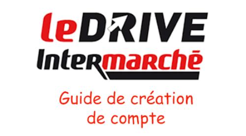 Créer un compte drive intermarché