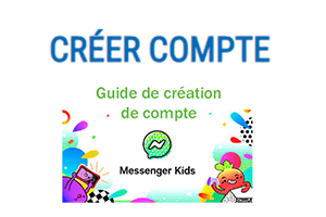 Inscription sur messenger kids France