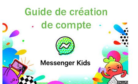 Créer un compte Messenger Kids