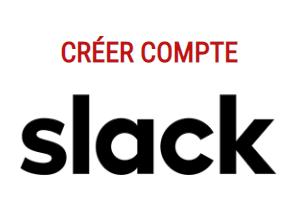 créer un compte slack