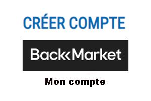 Comment créer un compte client Back Market