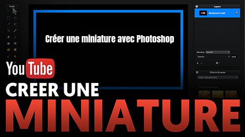 creer miniature youtube avec photoshop