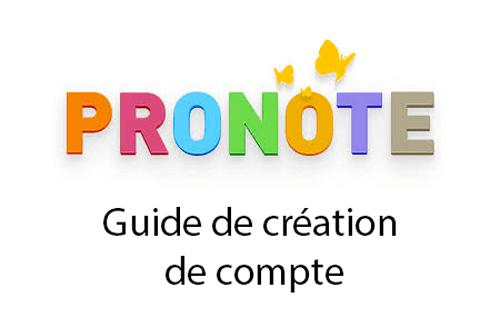 comment créer un compte pronote éleve