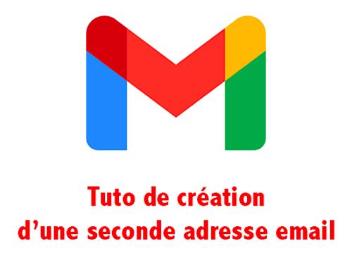 Créer une deuxième adresse gmail