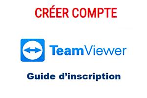 Ouvrir un compte teamviewer