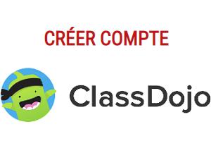 créer un compte Classe Dojo