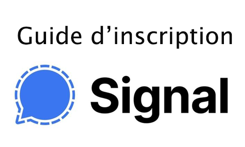 Démarche d'inscription à Signal
