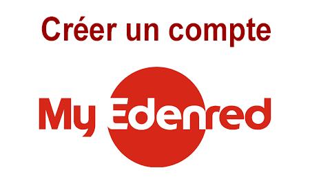 Comment créer mon compte sur le site Internet Myedenred.fr ?