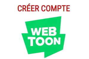 Comment créer un compte Webtoon ?