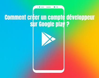 creation compte developper google