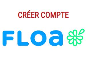 Ouvrir un compte Floa Bank