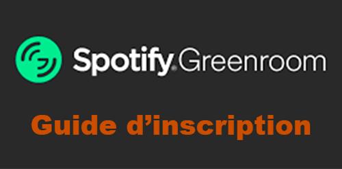 S'inscrire sur spotify greenroom