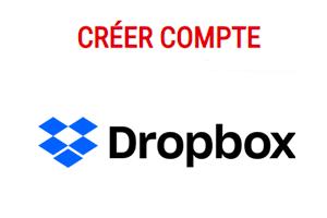 Drobox, créer mon compte gratuit en ligne.