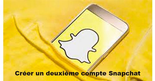 Créer un deuxième compte Snapchat