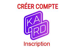 comment s'inscrire sur Kard ?